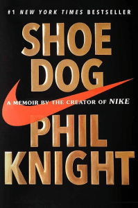 Book cover of Shoe Dog by Phil Knight