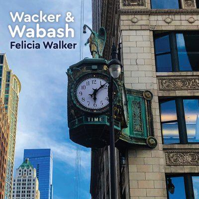 Felicia Walker at Wabash & Wacker