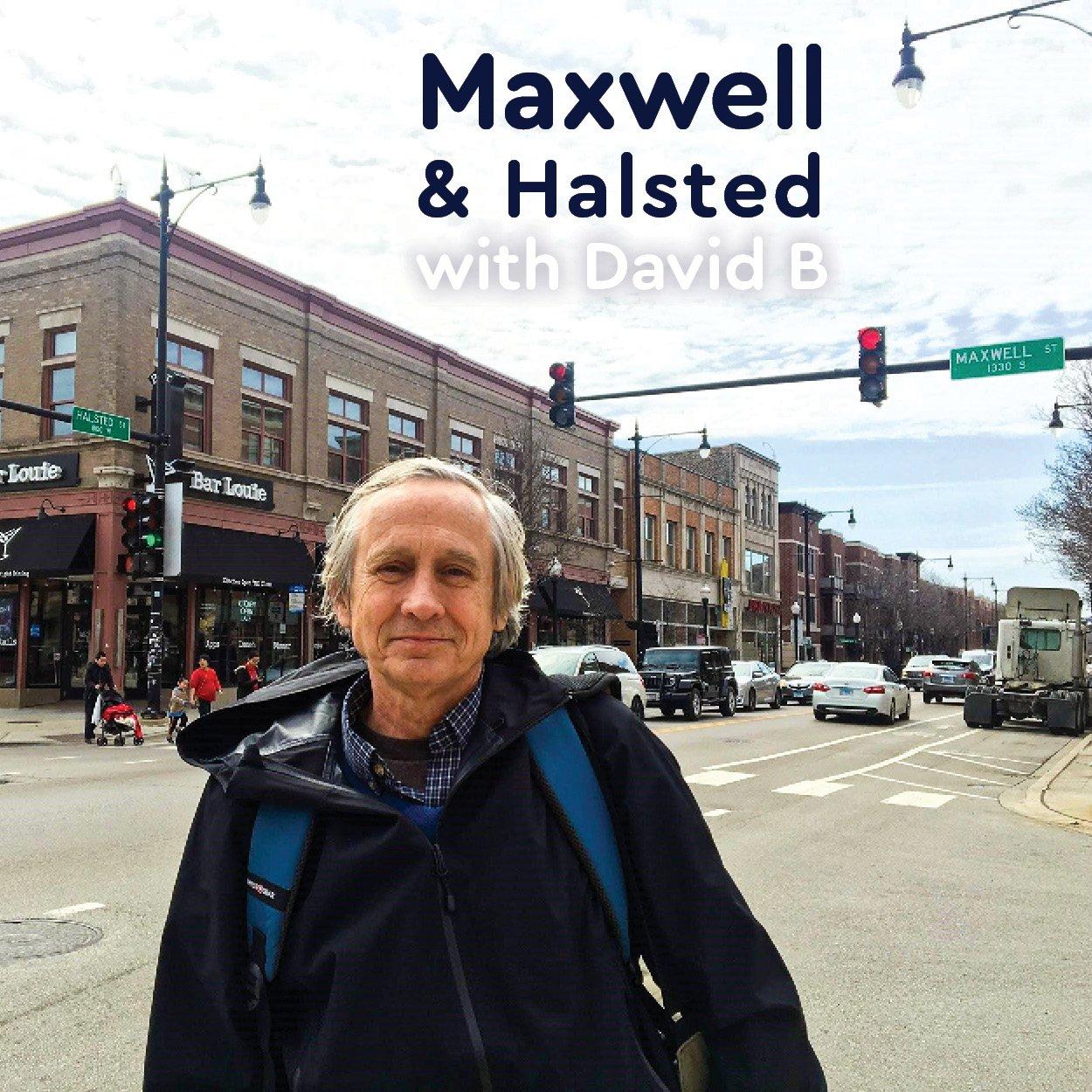 David at Maxwell & Halsted