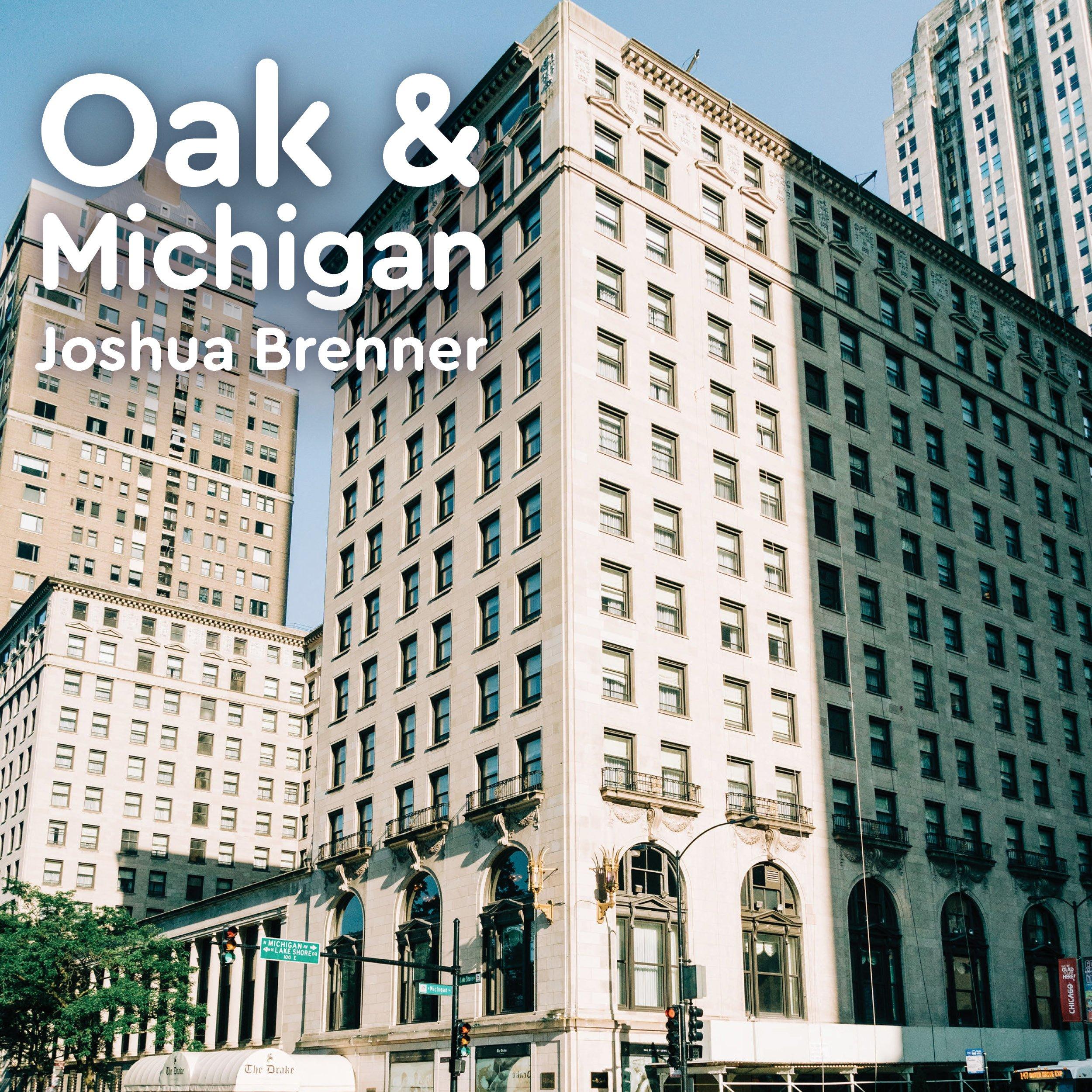Joshua Brenner at Oak & Michigan Feature