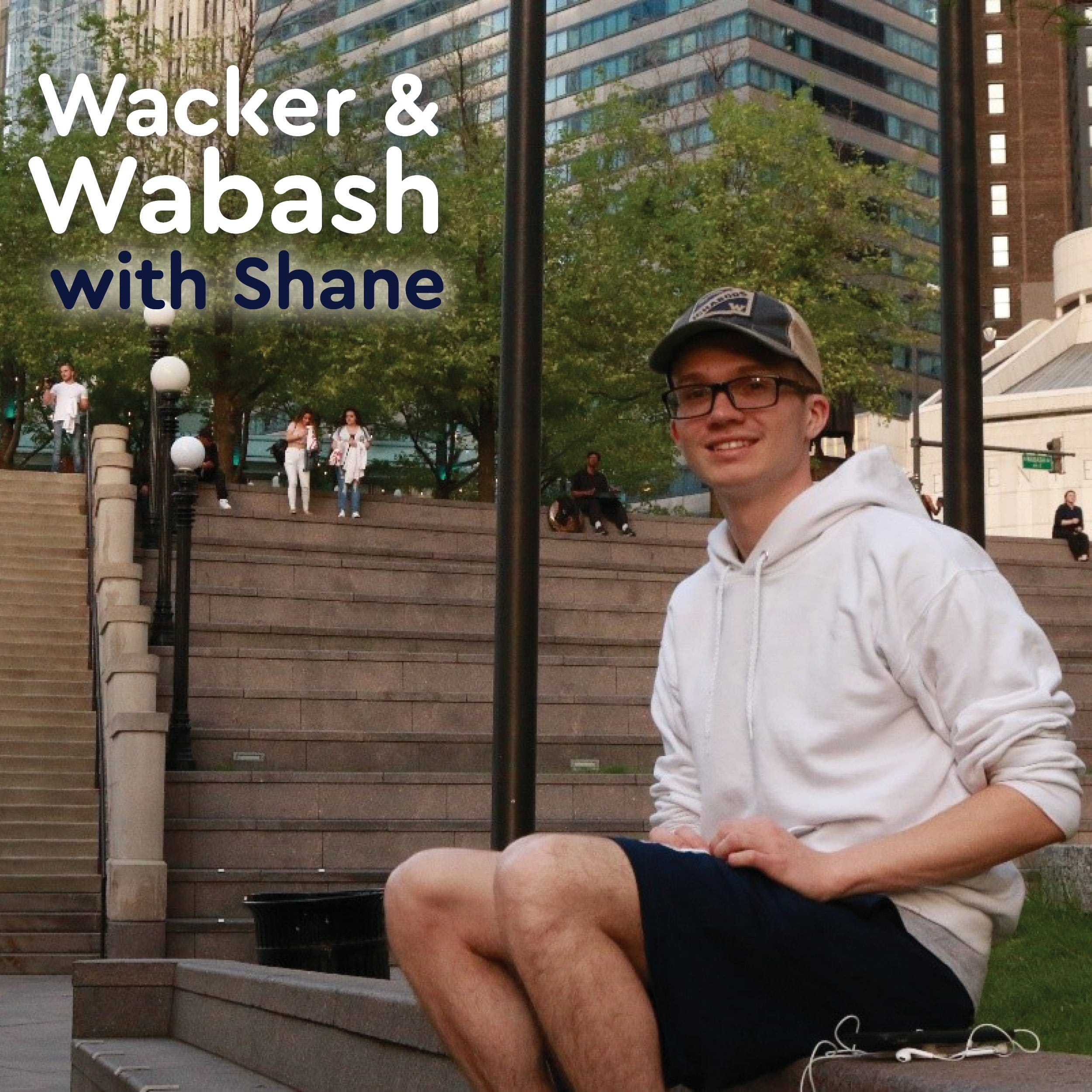 Wacker & Wabash with Shane