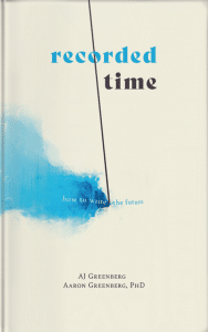 Cover of Recorded Time: How to Write the Future