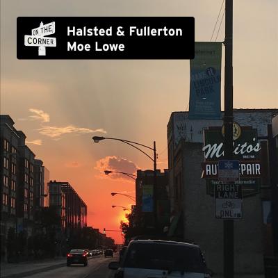 Halsted Fullerton Moe Lowe (Square)