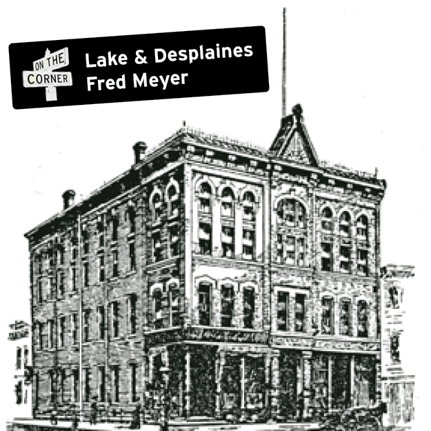 Lake & Desplaines Fred Meyer (Square)