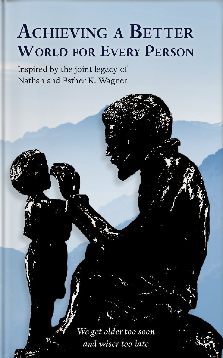 Achieving a Better World by Nate Wagner