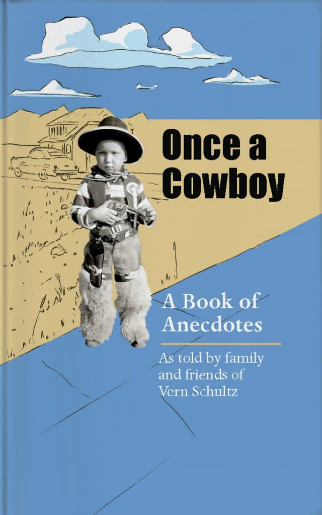 Once a Cowboy by Vern Schultz