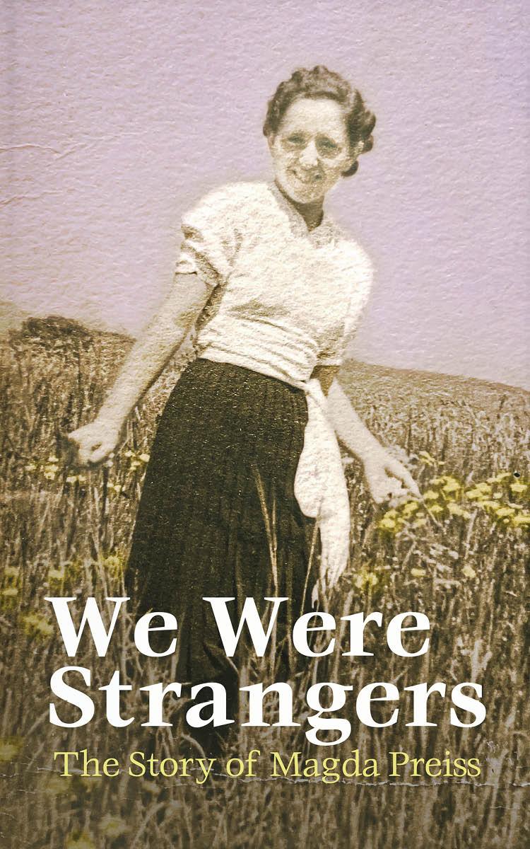 We Were Strangers by Magda Riederman Schloss